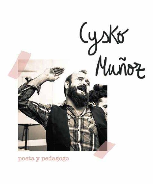 Entrevista al poeta cysko muñoz
